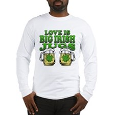 Love is Big Irish Jugs Long Sleeve T-Shirt