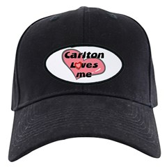 carlton loves me Baseball Hat
