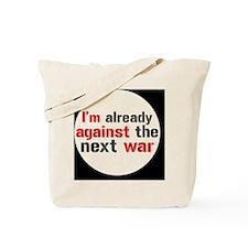 against war Tote Bag