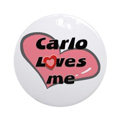 carlo loves me Ornament (Round)