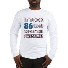 86 year old birthday designs Long Sleeve T-Shirt