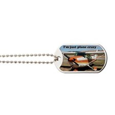 I'm just plane crazy: high wing Dog Tags