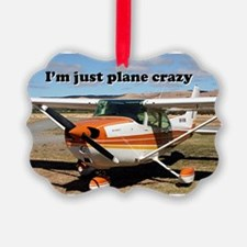 I'm just plane crazy: high wing Ornament
