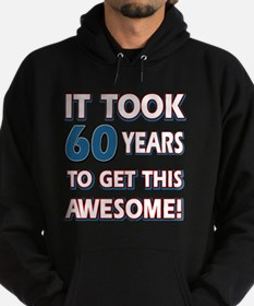 60 year old birthday designs Hoodie (dark)