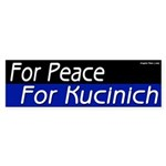 For Peace For Kucinich Bumper Sticker