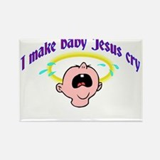 I Make Baby Jesus Cry Rectangle Magnet