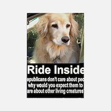 I Ride Inside 4 Rectangle Magnet