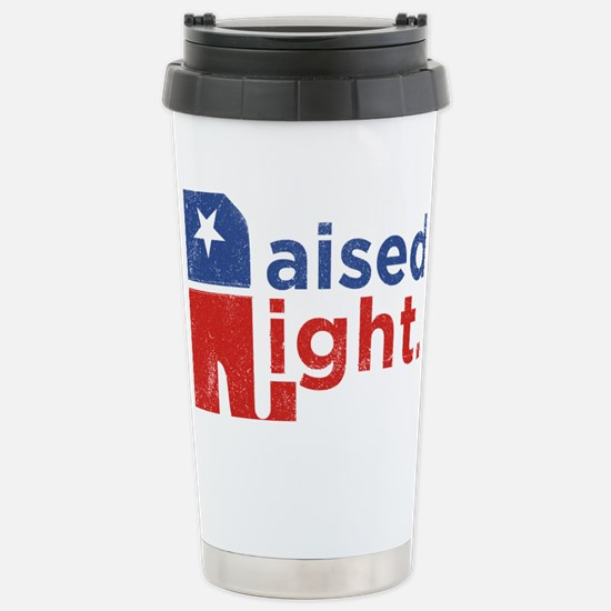 Raised Right Stainless Steel Travel Mug