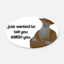 AMISH You Oval Car Magnet