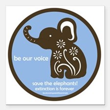 "SAVE THE ELEPHANTS! Square Car Magnet 3"" x 3"""