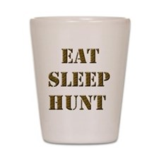 EAT SLEEP HUNT 001 brown Shot Glass