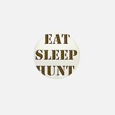 EAT SLEEP HUNT 001 brown Mini Button
