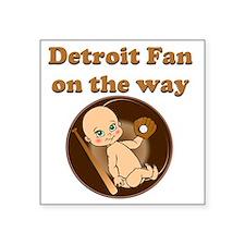 """Detroit Fan on the way Square Sticker 3"""" x 3"""""""