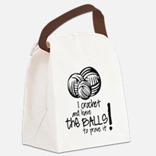 I crochet and have the balls to p Canvas Lunch Bag