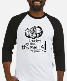 I crochet and have the balls to pr Baseball Jersey