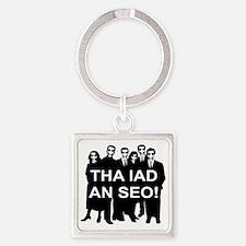 Tha Iad An Seo bw for dark Square Keychain