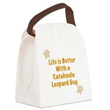 Life is better with a Catahoula L Canvas Lunch Bag