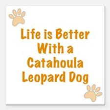 """Life is better with a Ca Square Car Magnet 3"""" x 3"""""""