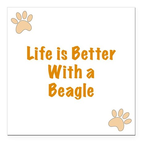 """Life is better with a Be Square Car Magnet 3"""" x 3"""""""