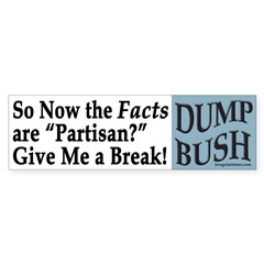 So Now the FACTS are Partisan? sticker