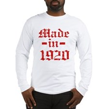 Made In 1920 Long Sleeve T-Shirt