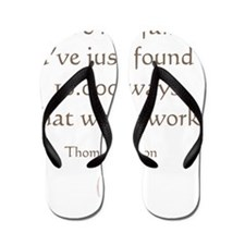 I HAVE NOT FAILED Flip Flops