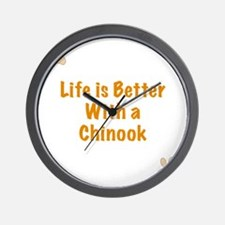 Life is better with a Chinook Wall Clock