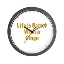 Life is better with a Dingo Wall Clock