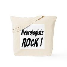 Neurologists Rock ! Tote Bag