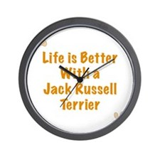 Life is better with a Jack Russell Terr Wall Clock