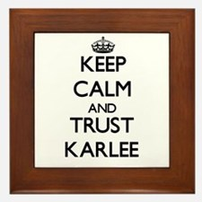 Keep Calm and trust Karlee Framed Tile