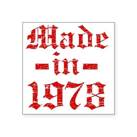 "Made In 1978 Square Sticker 3"" x 3"""