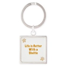 Life is better with a Sheltie Square Keychain