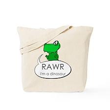 Rawr I'm a Dinosaur Tote Bag