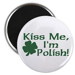 Kiss Me I'm Polish Magnet