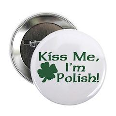 Kiss Me I'm Polish Button