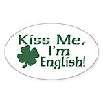 Kiss Me I'm English Oval Sticker