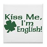 Kiss Me I'm English Tile Coaster