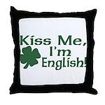 Kiss Me I'm English Throw Pillow