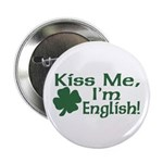 Kiss Me I'm English Button