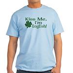 Kiss Me I'm English Light T-Shirt