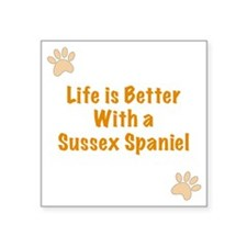 "Life is better with a Susse Square Sticker 3"" x 3"""