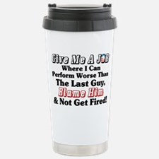 Blame Obama! Stainless Steel Travel Mug