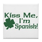 Kiss Me I'm Spanish Tile Coaster