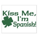 Kiss Me I'm Spanish Small Poster