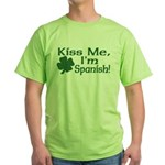 Kiss Me I'm Spanish Green T-Shirt