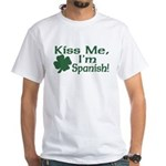 Kiss Me I'm Spanish White T-Shirt