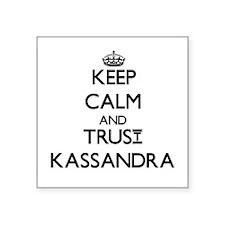 Keep Calm and trust Kassandra Sticker
