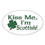 Kiss Me I'm Scottish Oval Sticker