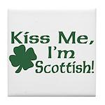 Kiss Me I'm Scottish Tile Coaster